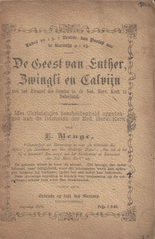 De geest van Luther, Zwingli en Calvijn met het zwaard des geestes in de Ned. Herv. Kerk in Nederland_F.Menge 4e druk 1898
