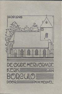 De oude Hervormde Kerk van Borculo 1509-1925 door H.W. Heuvel-Heruitgave 1986