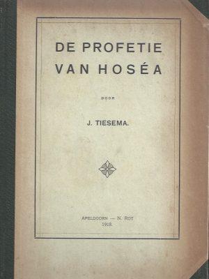 De profetie van Hosea-J. Tiesema