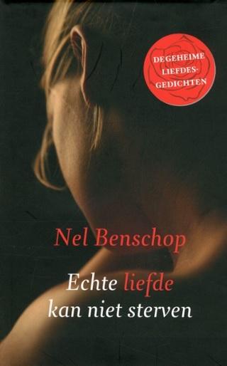 New Echte liefde kan niet sterven : De geheime liefdesgedichten - Nel &GF23