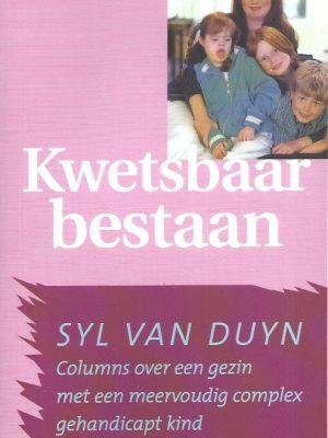 Een kwetsbaar bestaan-Syl van Duyn-9058550540-9789058550545