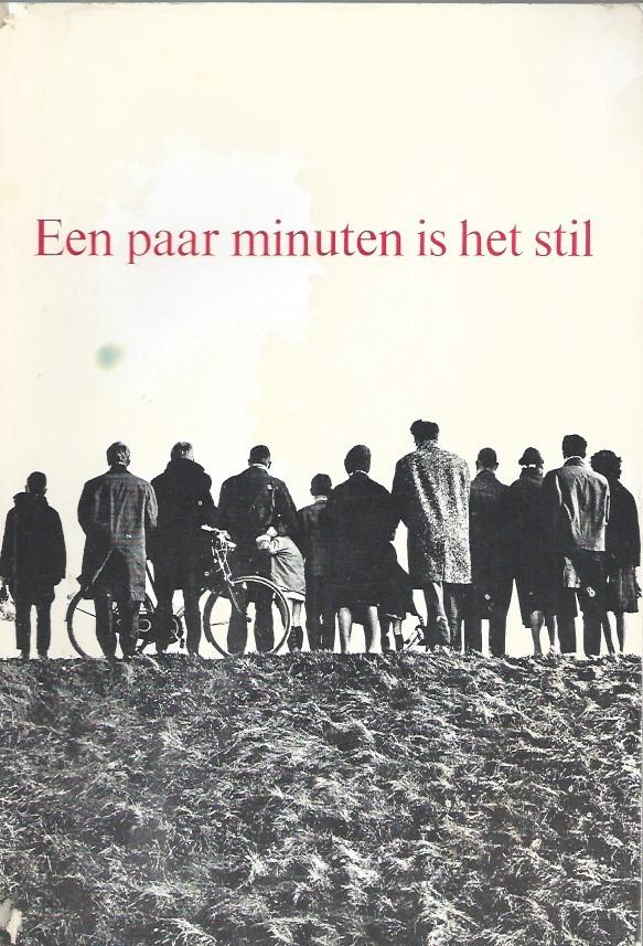Een paar minuten is het stil-beelden van de oorlog-Pierre Janssen-11e druk 1965