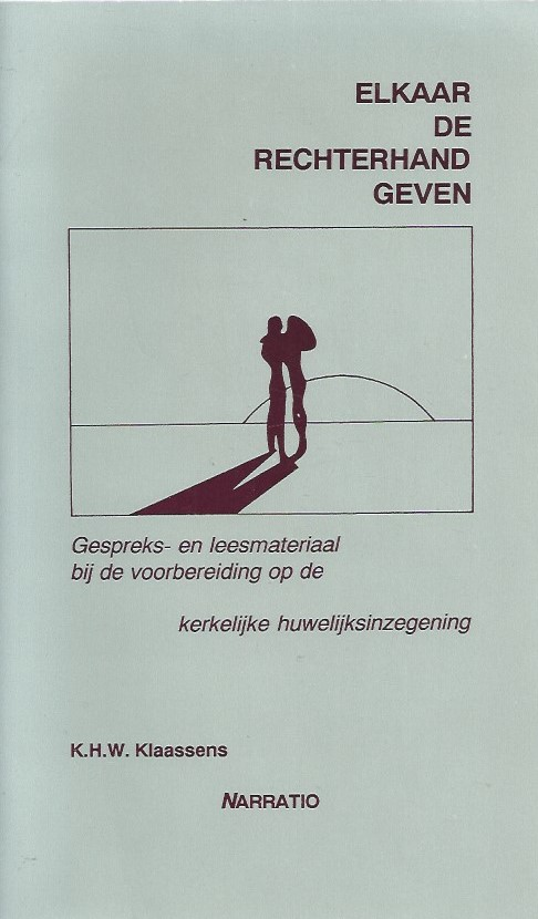 Elkaar de rechterhand geven-K.H.W. Klaassens-9052630526