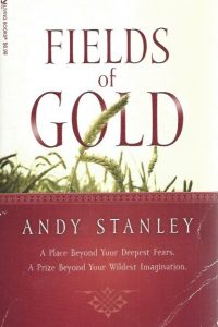 Fields of Gold-Andy Stanley-1414311966-9781414311968