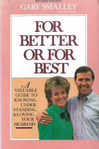For Better or for Best-Gary Smalley, with Steve Scott-0310448719-9780310448716_1988