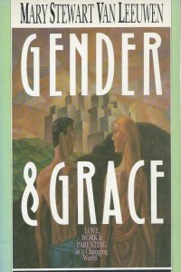 Gender & Grace-Mary Stewart Van Leeuwen-0830812970-9780830812974