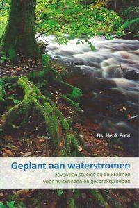 Geplant aan waterstromen-Ds. Henk Poot-9789085202707