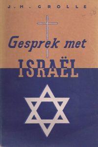 Gesprek met Israe¦êl.-J H Grolle