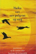 Haiku van een pelgrim op weg-Jaap van't Veer-9789081015516