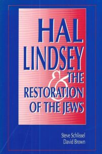 Hal Lindsey & The Restoration of the Jews-Steve Schlissel +David Brown-0921148119