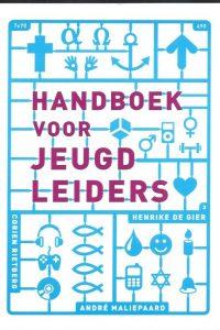 Handboek voor jeugdleiders-Andre Maliepaard-9789058814210