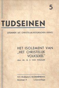 Het isolement van het christelijk volksdeel-door Mr. G.E. van Walsum-Tijdseinen 5