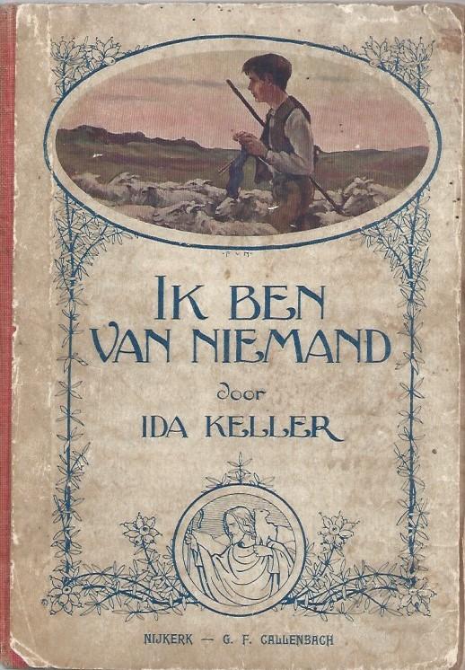 Ik ben van niemand-door Ida Keller-geïllustreerd door Frans van Noorden
