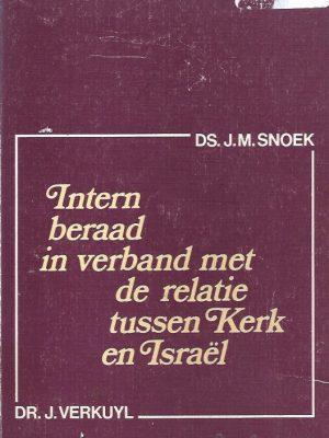 Intern beraad in verband met de relatie tussen kerk en Israel-dr. J. Verkuyl en Ds. J.M. Snoek-9024242363