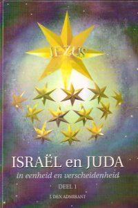Israe¦êl en Juda in eenheid en verscheidenheid Dl. 1.-J den Admirant-9789080574717