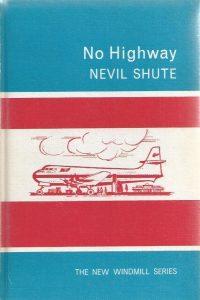 No Highway-by Nevil Shute-Heinemann 1964