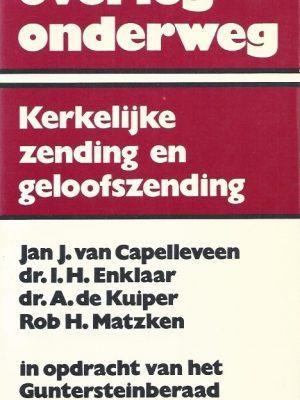 Overleg onderweg-kerkelijke zending en geloofszending- Jan J. van Capelleveen-902420061X