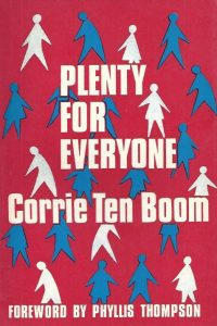 Plenty for everyone-Corrie Ten Boom-Foreword by Phyllis Thompson