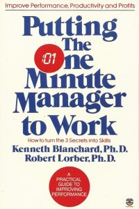 Putting The One Minute Manager to Work -Kenneth Blanchard & Robert Lorber-0006368247-9780006368243