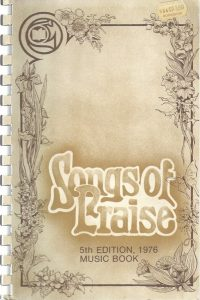 Songs of Praise, Music Book 136 - 205- Scripture in Song-5th edition 1976