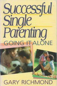 Successful Single Parenting-Gary Richmond-0890817685