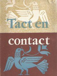 Tact en contact, de moderne mens en het Evangelie-Ds. J. Overduin