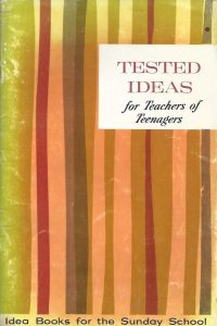 Tested Ideas for Teachers of Teenagers-1963