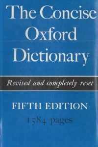 The Concise Oxford Dictionary of current English-Fifth Edition 1974