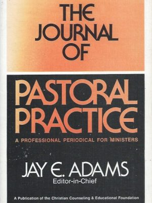 The Journal of Pastoral Practice (Vol. 3 No.4)-Jay E. Adams-0875520308