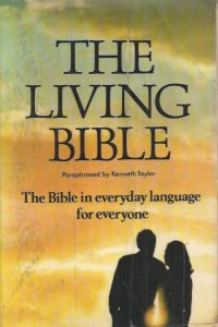 The Living Bible, Paraphrased by Kenneth Taylor-0340152044
