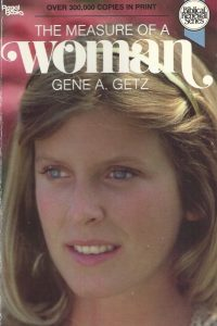 The Measure of a Woman-Gene A. Getz-0830709819