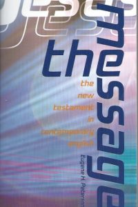 The Message-New Testament in Contemporary English-Eugene H. Peterson-1576831027-9781576831021