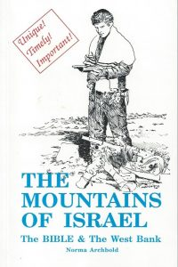The Mountains Of Israel-The Bible & The West Bank-Norma Archbold
