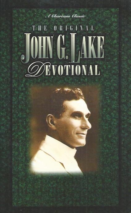 The Original John G. Lake Devotional-Larry Keefauver-0884194795-9780884194798