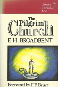 The Pilgrim Church-E.H. Broadbent-0720806771-9780720806779