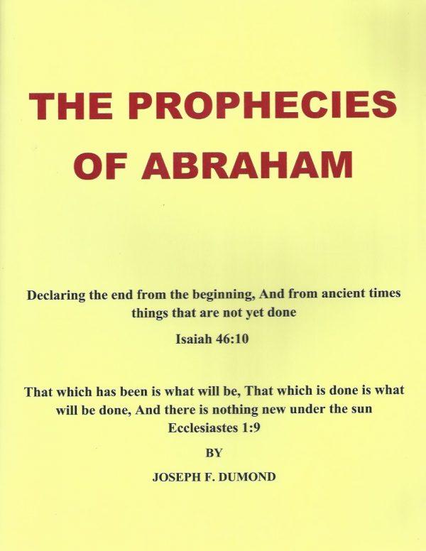 The Prophecies of Abraham-Joseph F. Dumond-9781449047528