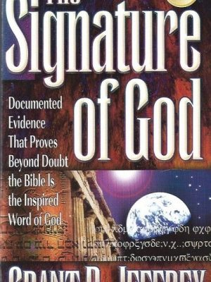 The Signature of God-Grant R. Jeffrey-084994094X-9780849940941