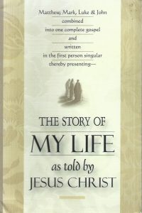 The Story of My Life As Told by Jesus Christ-SeedSowers-0940232715-9780940232716