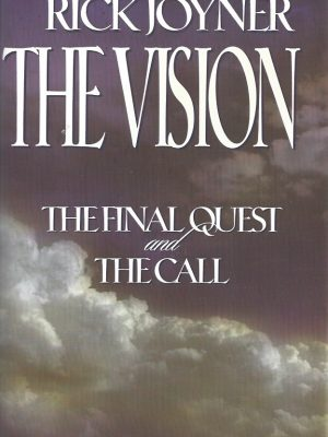 The Vision, A Two-in-one Volume Of The Final Quest And The Call-Rick Joyner-0785267131-9780785267133