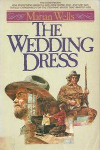 The Wedding Dress-Marian Wells-0871236109