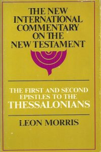 The first and second Epistles to the Thessalonians-Leon Morris-0802821871-7th printing 1977