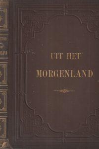 Uit het Morgenland-dr. E. Laurillard
