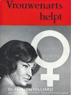 Vrouwenarts helpt-dr. Marion Hilliard-Baedeker voor de Huisvrouw