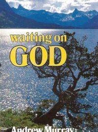 Waiting on God-Andrew Murray-0883681013-9780883681015