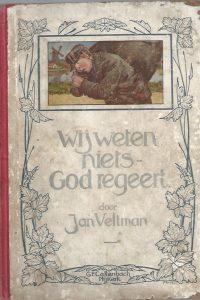 Wij weten niets, God regeert-Jan Veltman-Frans van Noorden