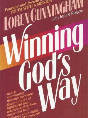 Winning, God's Way-Loren Cunningham with Janice Rogers-0961553405