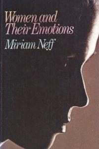 Women and Their Emotions-Miriam Neff-0802451519