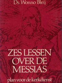 Zes lessen over de Messias-Wonno Bleij-9789024228614