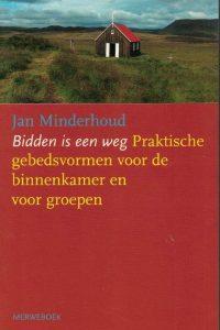 Bidden is een weg-Jan Minderhoud-9789057871054