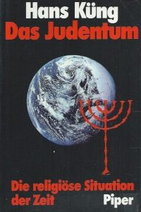 Das Judentum-Die Religiose Situation der Zeit-Hans Kung-3492034969
